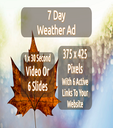 7 Day Weather Ad 375 x 425 En (Actual Size)
