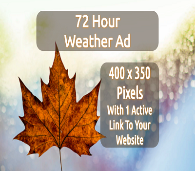 72 Hour Weather Ad 400 x 350 En (Actual Size)